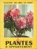 """Plantes d'Appartement.Collection """"Mes Amies les Fleurs"""". Collectif"""