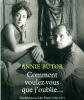 Comment voulez-vous que j'oublie.... Madeleine et Léo Ferré 1950-1973. Annie Butor