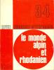 Le monde Alpin et Rhodanien 3-4. Collectif
