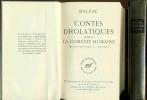 Contes drolatiques précédés de la Comédie Humaine . (Oeuvres ébauchées II -Préfaces). Honoré De Balzac