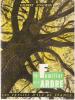 Le Familier de L'arbre. Gilbert Anscieau
