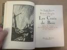 Les Croix de Bois . DORGELES Roland