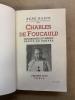Charles de Foucauld. Explorateur du Maroc. Ermite du Sahara . BAZIN René