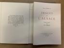 Images de l'Alsace. Pointes sèches de Ch. Samson [1/300 exemplaires numéro-tés auxquels on a ajouté une suite en noir] . SCHMITT Pierre
