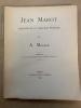 Jean Marot. Architecte et graveur parisien . MAUBAN A.
