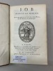 JOB traduit en françois. Avec une explication tirée des Saints Pères, & des Auteurs Ecclésistiques.