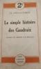 La simple histoire des Gaudraix. Roman de moeurs coloniales. . CHIVAS-BARON  Clotilde.