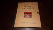 LA DÉCORATION MURALE A POMPEI - Pierre Gusman 1924 - 32 planches. Pierre Gusman