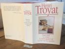 Faux jour, Le vivier, Le mort saisit le vif, La tête sur les épaules  France Loisirs 1991 A+L. TROYAT Henri