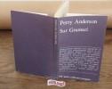 Sur Gramsci Poche – 13 octobre 1978 de Perry Anderson (Auteur), Dominique LETELLIER (Traduction), Serge NIEMETZ (Traduction). ANDERSON Perry