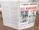 Des mandarins à Mao 1895-1949 Prélude au communisme . MENDE Tibor
