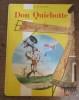 Don Quichotte . CERVANTES Miguel de