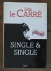 Single & single. LE CARRE John