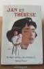 Jan et Thérèse Editions Denoel 1955 A+L . DESMAREST Marie-Anne