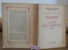 La lumière des justes Sophie ou la fin des combats . TROYAT Henri