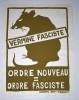 Vermine fasciste Ordre Nouveau = Ordre Fasciste. Affiche Politique