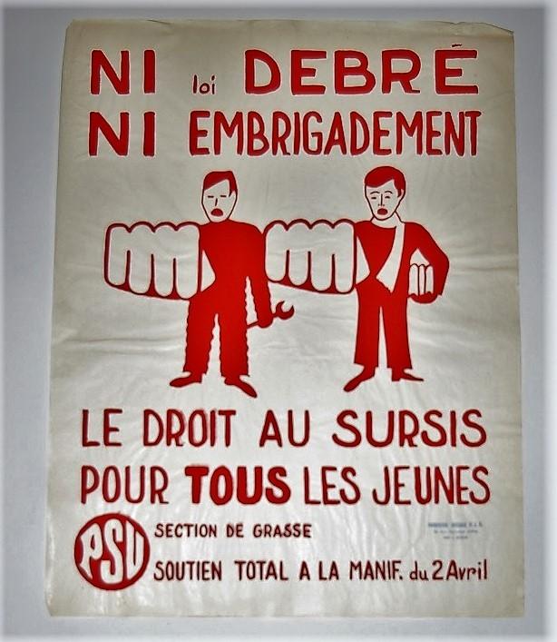 Ni Debré,Ni Embrigadement Le droit au sursis pour tous les jeunes Section de Grasse,Soutien total à la manif du 2 Avril. Affiche politique PSU