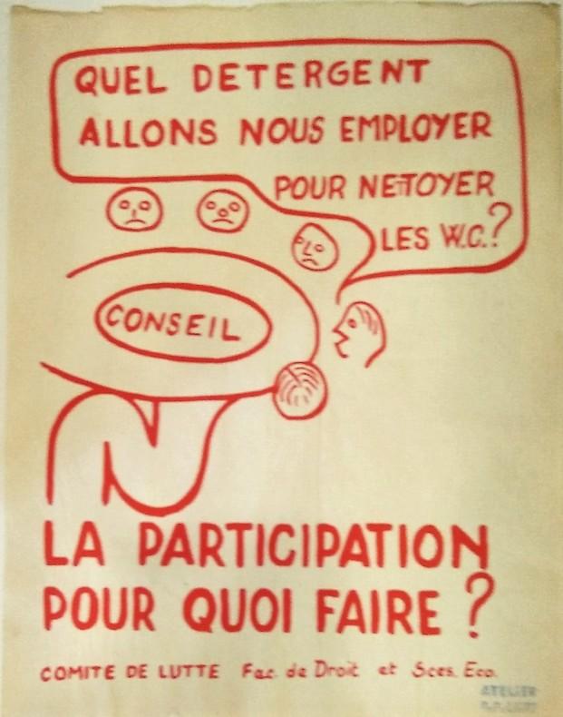 Quel détergent allons nous employer pour nettoyer les W.C.? La Participation pour quoi faire?. Affiche politique Atelier populaire