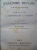 Manuel d'anatomie dentaire humaine et comparée 1887. Demontporcelet C. et Decaudin E.