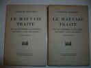 Le Mauvais Traité. De la Victoire à Locarno. Chronique d'une décadence.E.O.. MAURRAS (Charles)