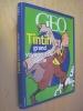 Tintin grand voyageur du siècle   L'Album GEO    . Collectif