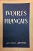 Ivoires Français. GRODECKI Louis