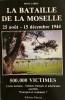 La bataille de Moselle. : 25 août - 15 décembre 1944. CABOZ René