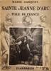Sainte Jeanne d'Arc : Fille de France. GASQUET Marie