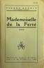 Mademoiselle de la Ferté (roman). BENOIT Pierre