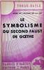 Le symbolisme du Second Faust de Goethe. TORAU-BAYLE