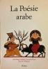 La Poésie arabe. KHAWAM René