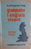 Grammaire de l'anglais vivant  édition bleue. CARPENTIER-FIALIP P. Et M.