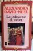 La puissance du néant (roman tibétain). DAVID-NEEL Alexandra  Lama YONDGE