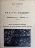 La Ligne Maginot Hackenberg - Ouvrage A 19 - Die Maginot-Linie Besichtigung des Werkes Hackenberg im bezirk Thionville. GAMELIN Paul