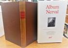 Album GERARD de NERVAL. BUFFETAUD Eric PICHOIS Claude