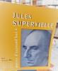 Jules SUPERVIELLE. ROY Claude