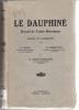 Le Dauphiné  Recueil de textes historiques choisis et commentés. Blet H., Esmonin E., Letonnelier G.