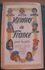 Histoires de FRANCE pour les petits : Charlemagne, Saint Louis, Jeanne d'Arc, Louis XI, François 1er, Richelieu, Louis XIV, Jean Bart, Napoléon. ...