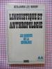 Linguistique et anthropologie. Benjamin Lee WHORF