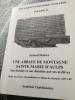 UNE ABBAYE DE MONTAGNE SAINTE MARIE D'AULPS son histoire et son domaine par ses archives DOCUMENTS  D' HISTORE SAVOYARDE volume 4. ACADEMIE ...