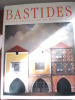 BASTIDES VILLES NOUVELLES DU MOYEN-AGE. Editions MILAN 1992. Alain Lauret Raymond Malebranche Gilles Séraphin