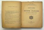 Histoire de la Réforme Française des Origines à l'Édit de Nantes. VIENOT John