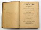 Le Vétérinaire moderne ou Traité simple et pratique de l'Art Vétérinaire. DEBRY H.-C.