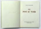 Le Pot au Noir. CHADOURNE Louis
