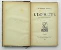 L'Immortel, Moeurs Parisiennes. DAUDET Alphonse