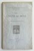 Les Croix de Bois. Avec portrait de l'auteur gravé à l'eau-forte par G. Gorvel d'après le tableau d'Émilie Charmy. Exemplaire sur vélin pur fil du ...