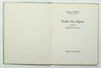 Traité du Départ suivi de Fables de ma vie. DUHAMEL Georges