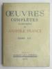 Oeuvres complètes illustrées, Tome XXI : Le Génie latin – Les Poèmes du souvenir. FRANCE Anatole