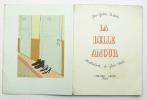 La Belle Amour. GALTIER-BOISSIÉRE Jean