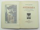 Anthinéa d'Athènes à Florence. MAURRAS Charles